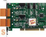 PISO-CAN200U-T # PCI kártya/Universal/CAN/2 port/sorkapocs/szigetelt, ICP DAS