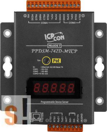 PPDSM-742D-MTCP # Soros/PoE Ethernet/Konverter/Modbus/Átjáró/Programozható/1x RS-485/3x RS-232 port/Ethernet 10/100/fém ház/LED, ICPDAS